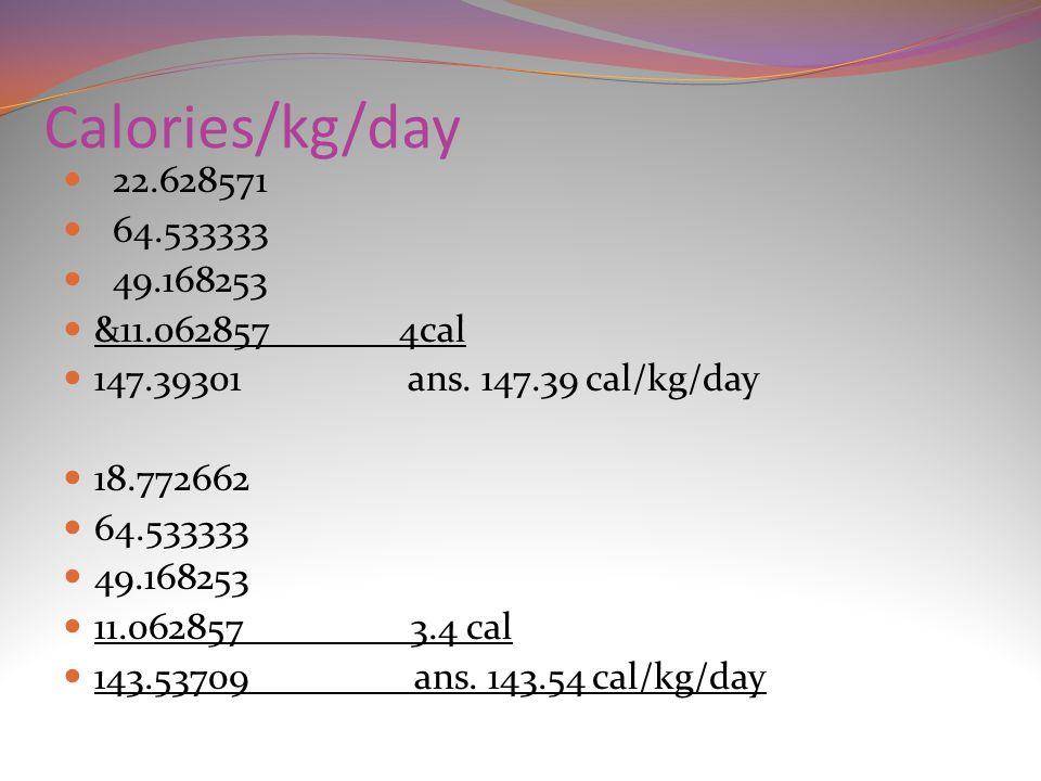 30 Calories Kg Day