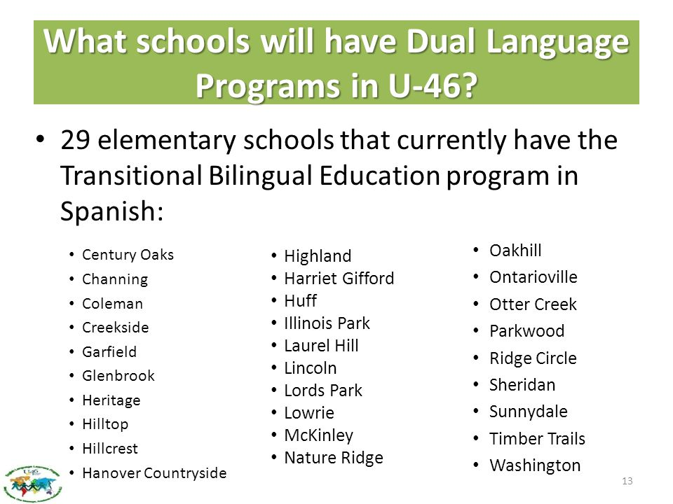 What schools will have Dual Language Programs in U-46