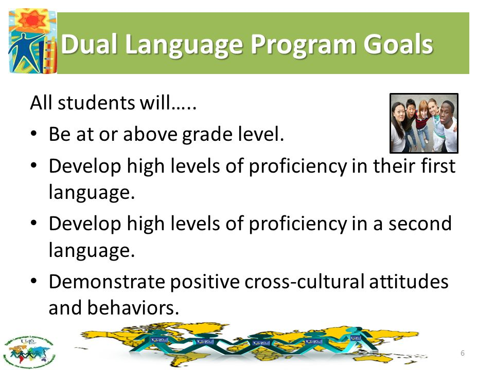 Dual Language Program Goals