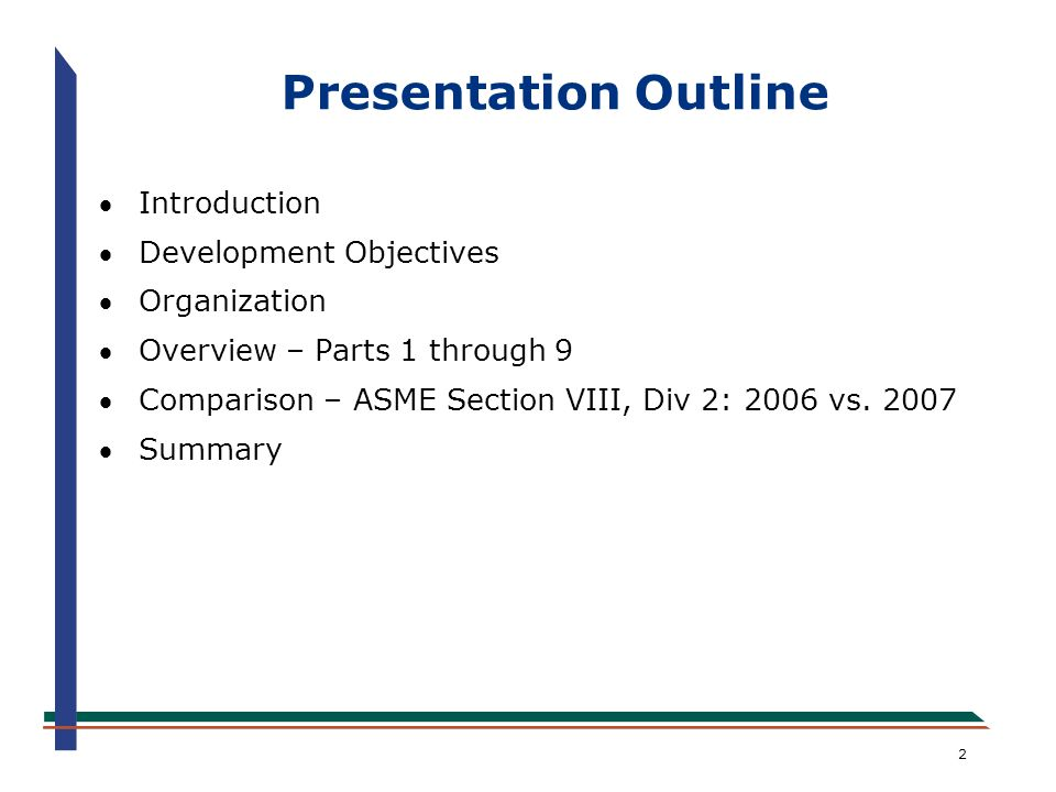 ATTACHMENT 2 An Overview of the New ASME Section VIII, Division 2