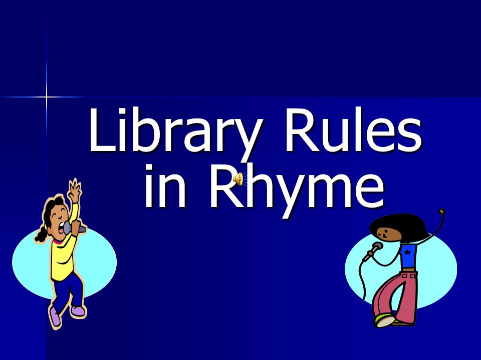 Library Rules in Rhyme