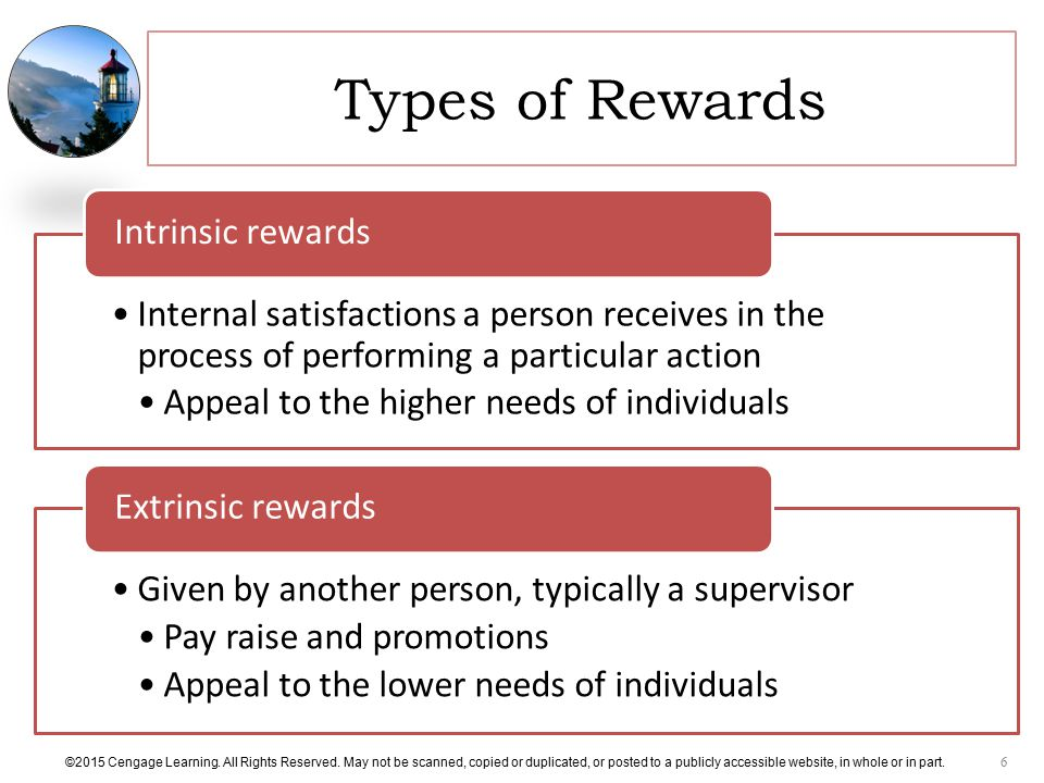 Types of Rewards Intrinsic rewards