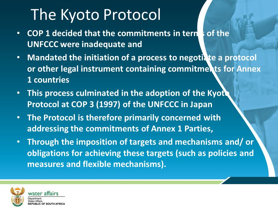 The Kyoto Protocol COP 1 decided that the commitments in terms of the UNFCCC were inadequate and.