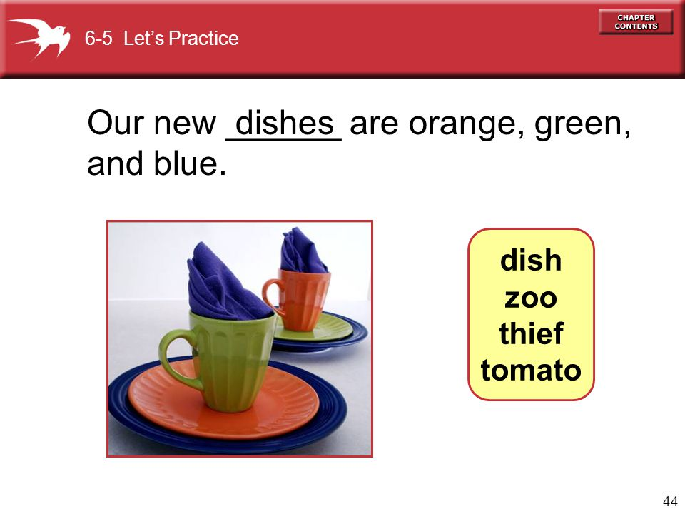 Our new ______ are orange, green, and blue. dishes