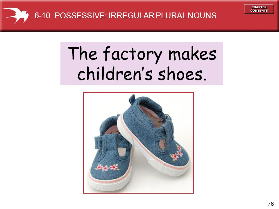 The factory makes children's shoes.