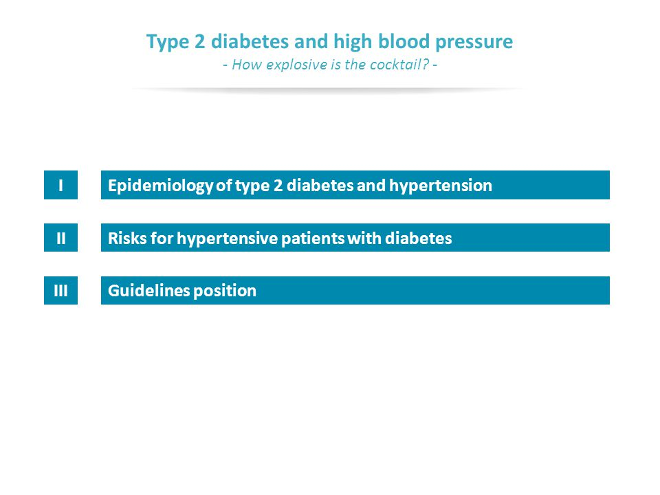 Type 2 diabetes and high blood pressure - How explosive is the cocktail -