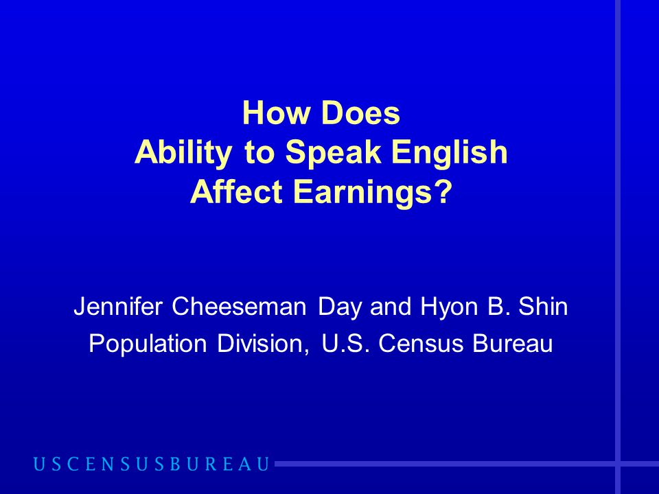 How Does Ability to Speak English Affect Earnings