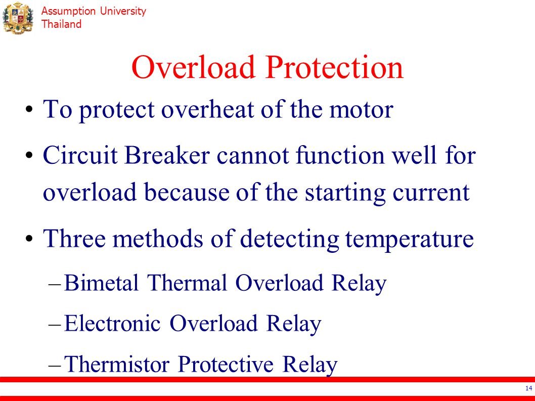 Ee4503 Electrical Systems Design Ppt Video Online Download Three Phase Wiring Diagram Motor Thermal Overload Relay Principle 14 Protection To Protect Overheat Of The