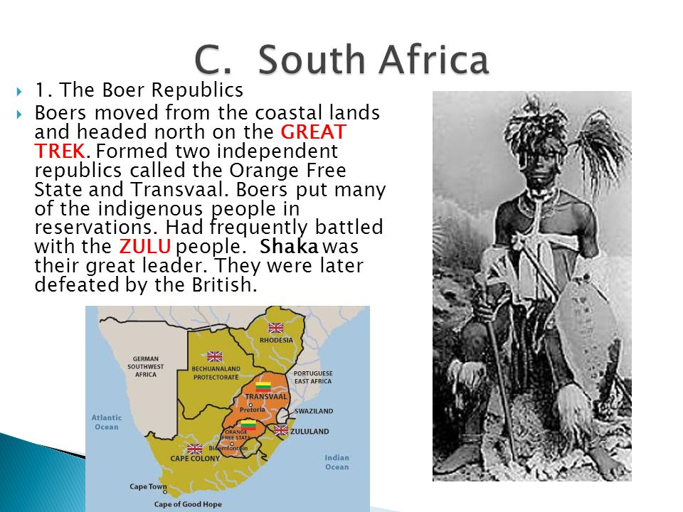C. South Africa 1. The Boer Republics