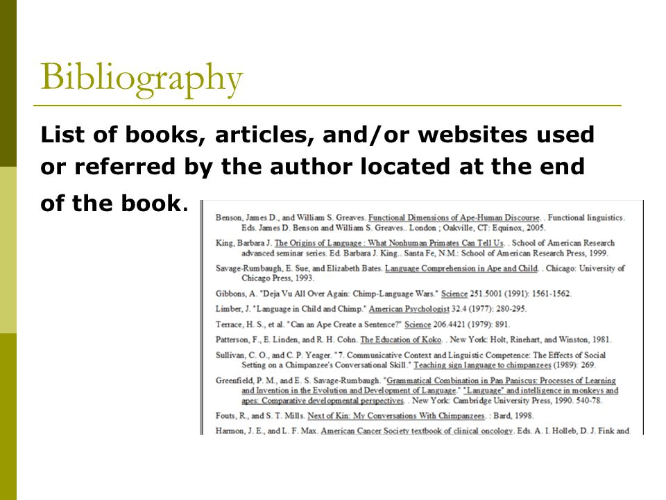 Bibliography List of books, articles, and/or websites used