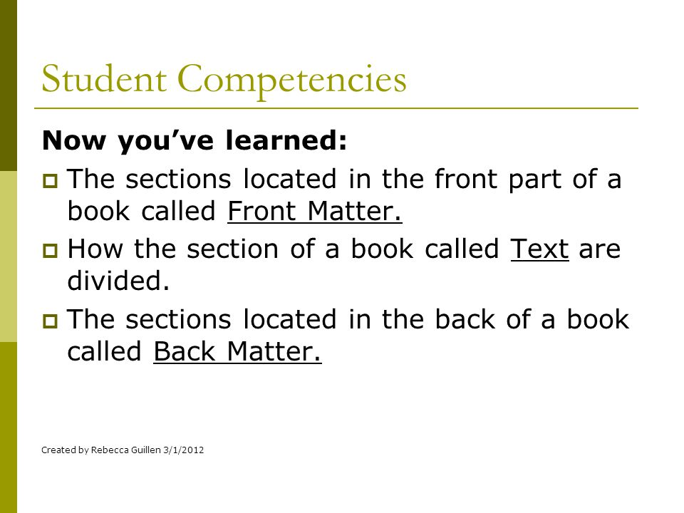 Student Competencies Now you've learned: