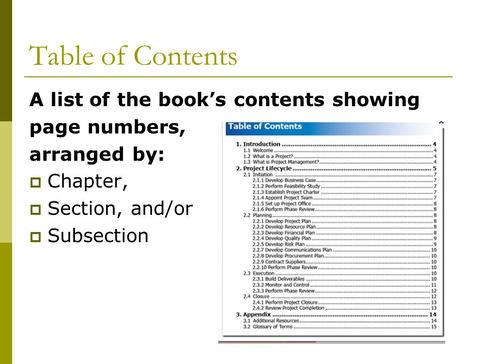 Table of Contents A list of the book's contents showing page numbers,