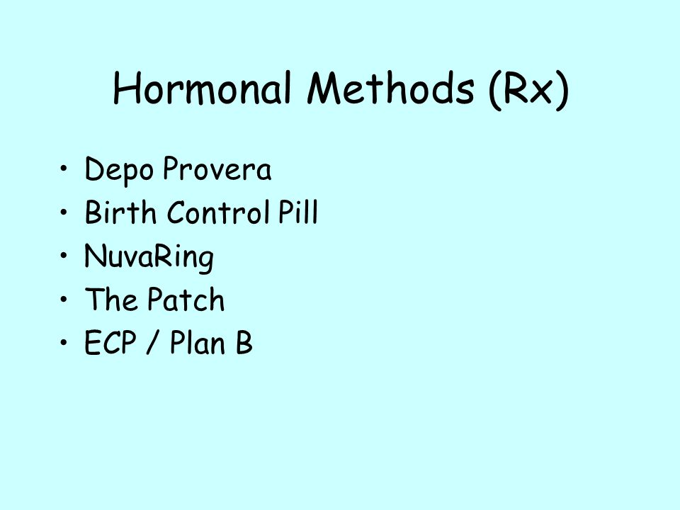 Hormonal Methods (Rx) Depo Provera Birth Control Pill NuvaRing