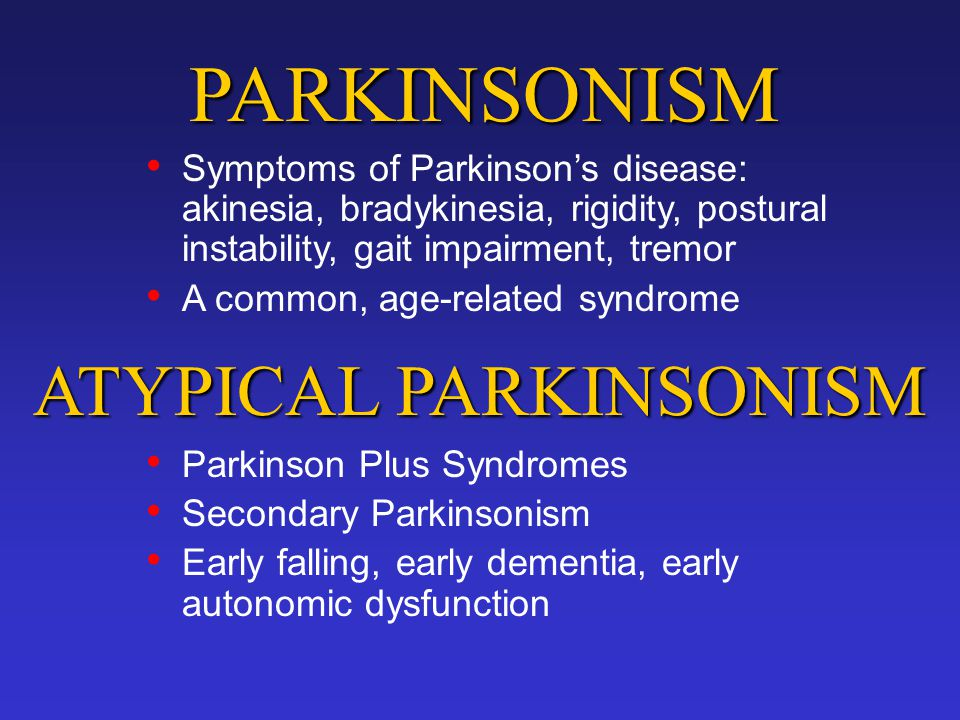 ATYPICAL PARKINSONISM