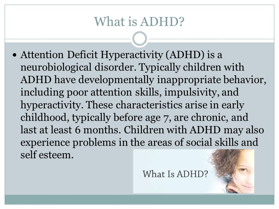 Attention Problems In Early Childhood >> Adhd Attention Deficit Hyperactivity Disorder Ppt Video Online