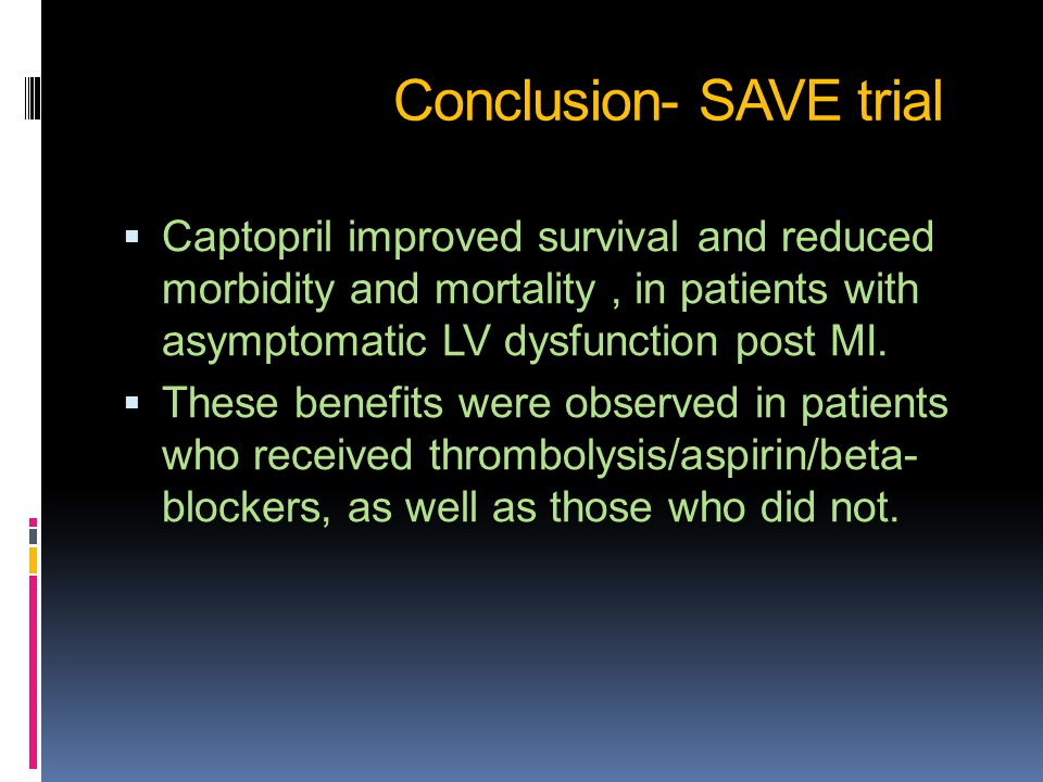 Conclusion- SAVE trial