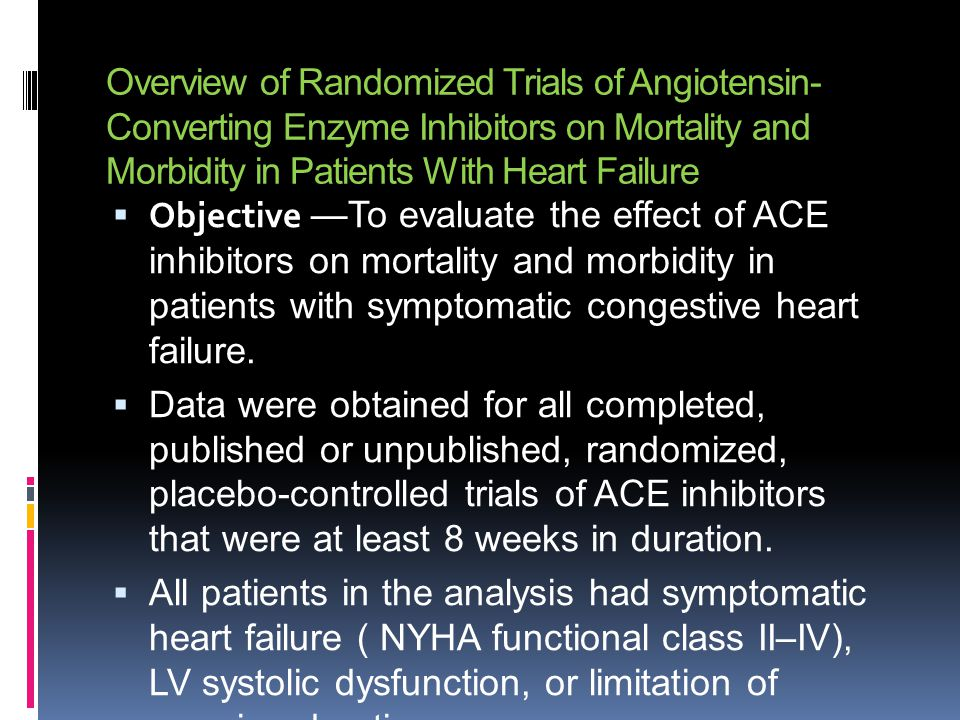 Overview of Randomized Trials of Angiotensin-Converting Enzyme Inhibitors on Mortality and Morbidity in Patients With Heart Failure