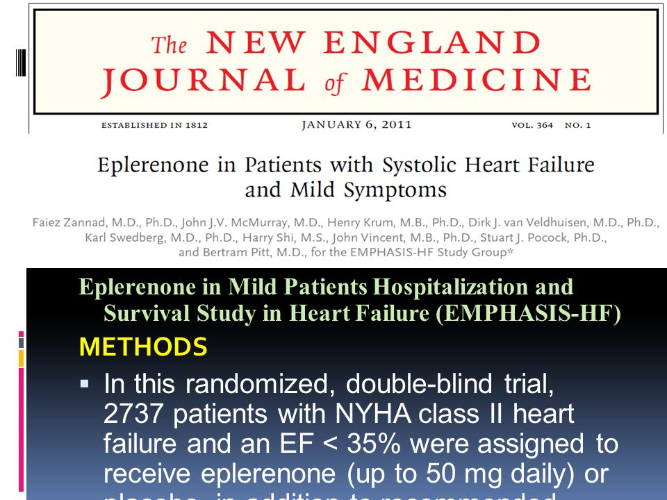 Eplerenone in Mild Patients Hospitalization and Survival Study in Heart Failure (EMPHASIS-HF)