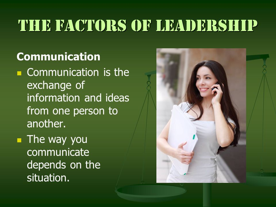 The Factors of Leadership