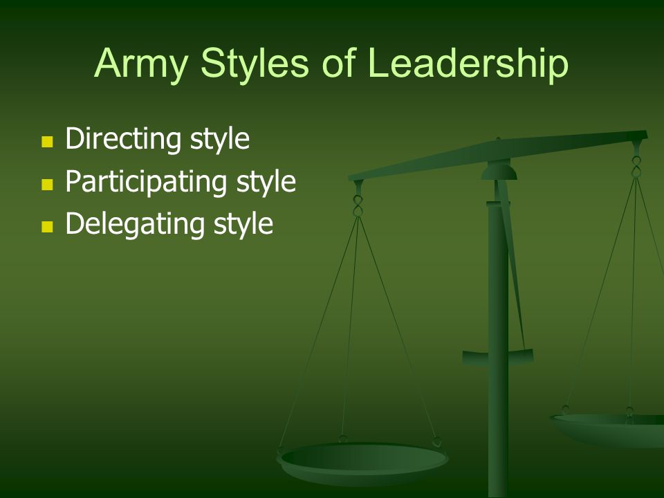 Army Styles of Leadership