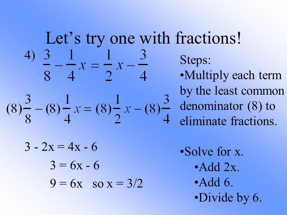 Let's try one with fractions!