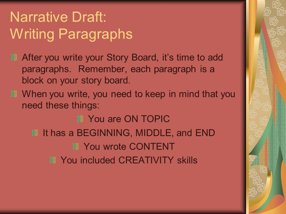 Narrative Draft: Writing Paragraphs