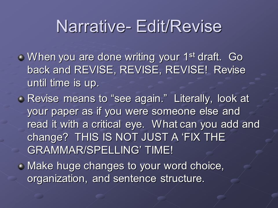 Narrative- Edit/Revise