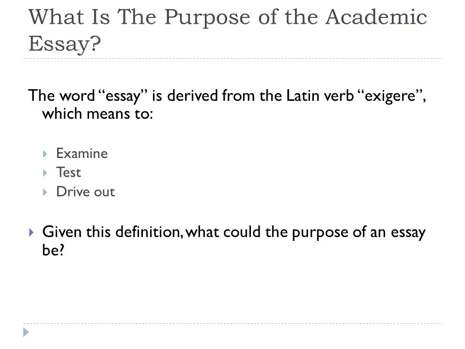 Writing An Academic Essay  By Daniel Tarker  Ppt Video Online Download What Is The Purpose Of The Academic Essay
