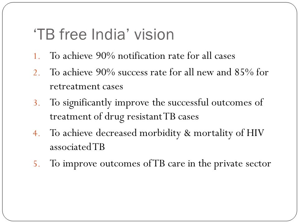 'TB free India' vision To achieve 90% notification rate for all cases