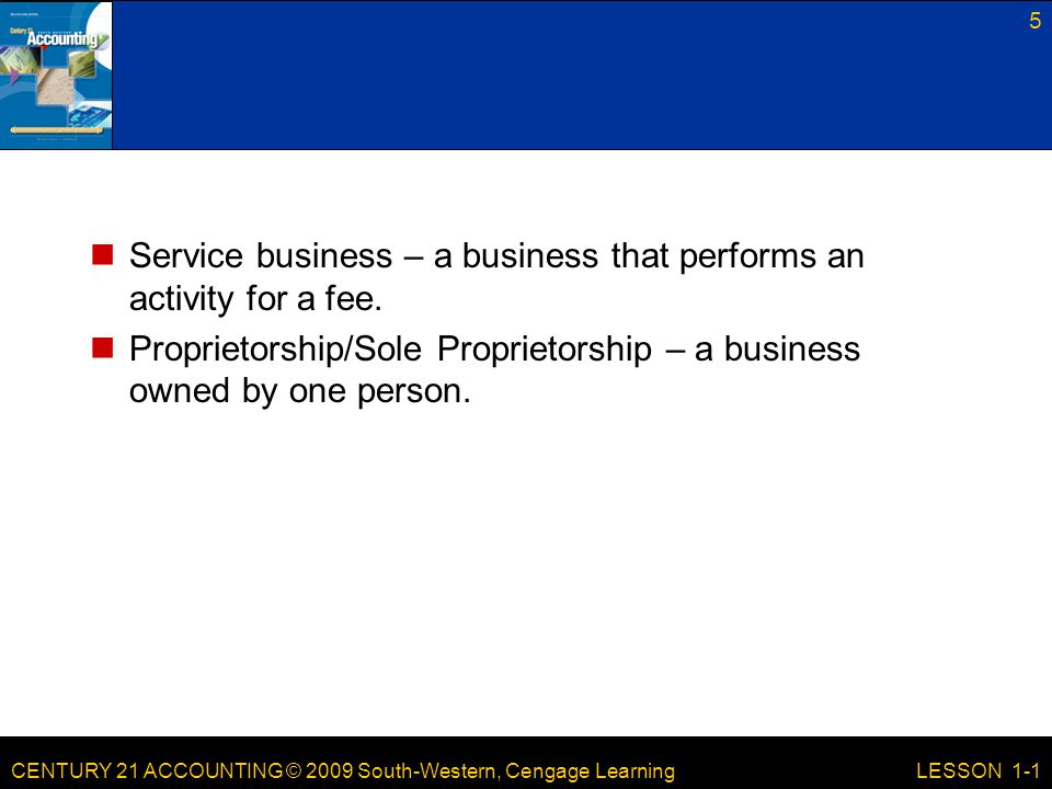 Service business – a business that performs an activity for a fee.