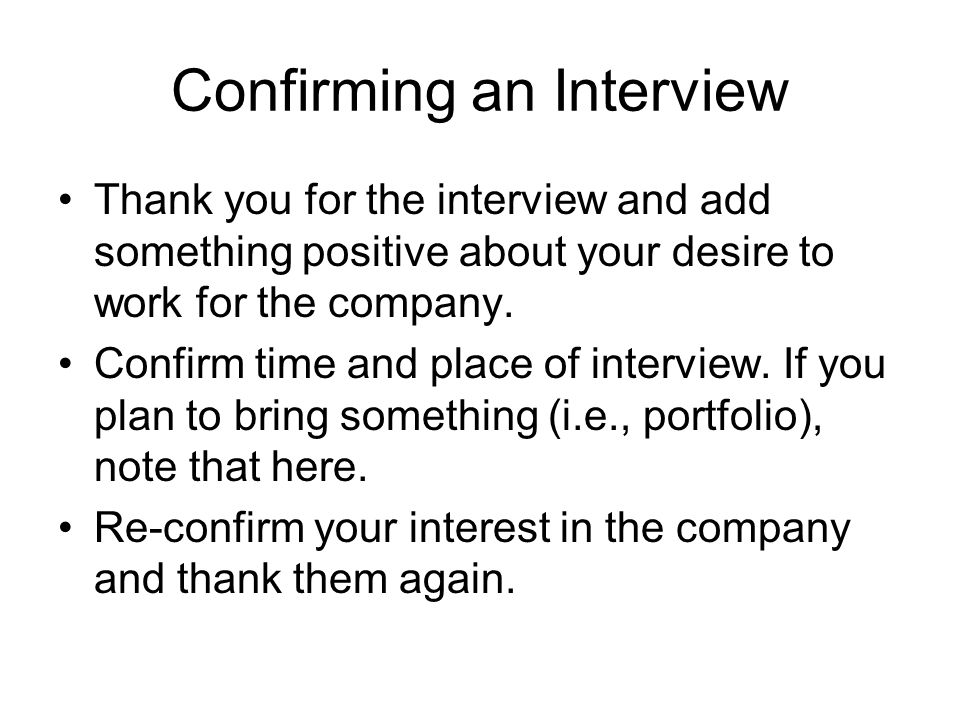 Confirming an Interview