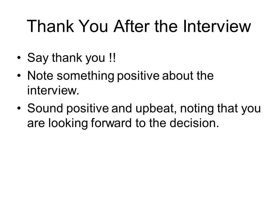 Thank You After the Interview