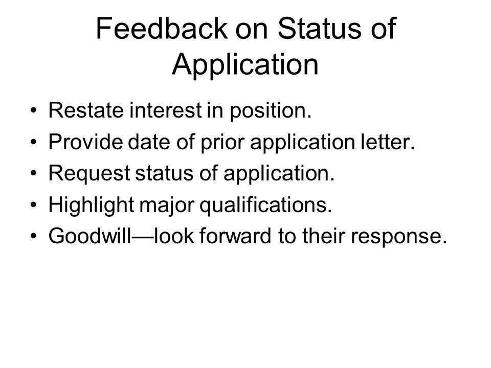 Feedback on Status of Application
