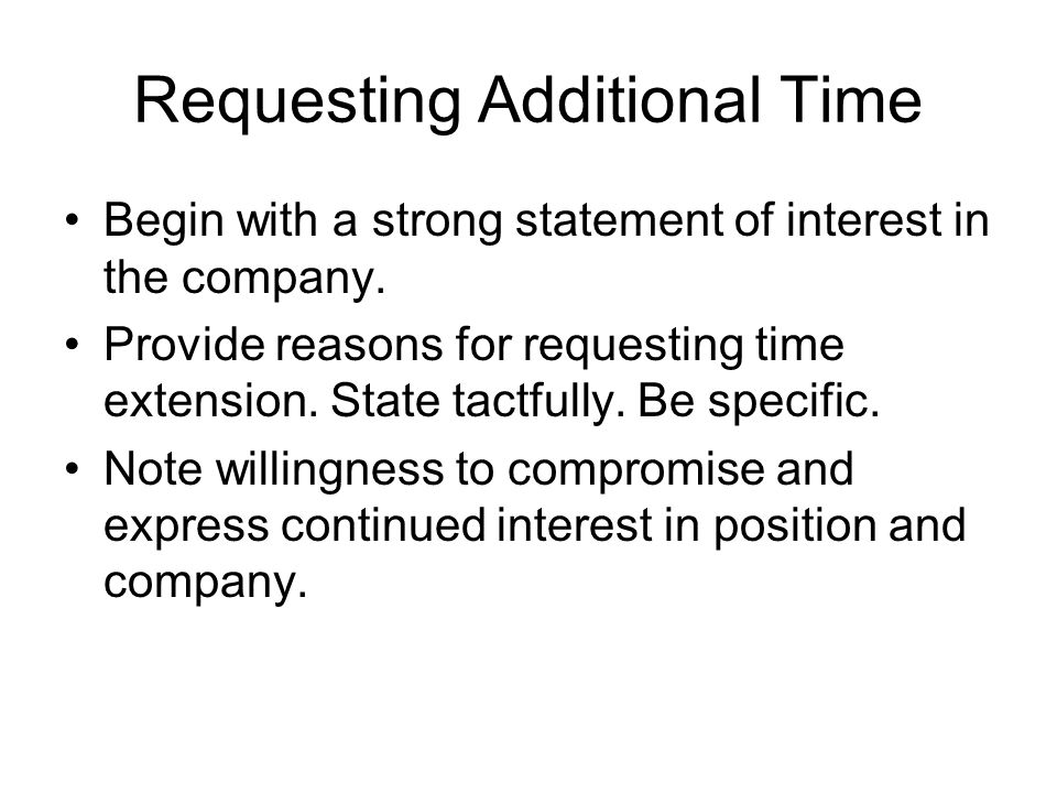 Requesting Additional Time