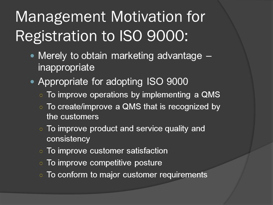 Management Motivation for Registration to ISO 9000: