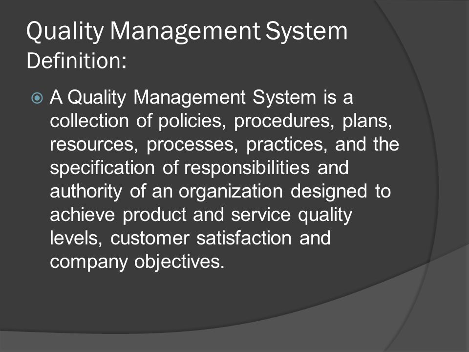 Quality Management System Definition: