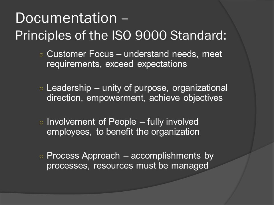 Documentation – Principles of the ISO 9000 Standard: