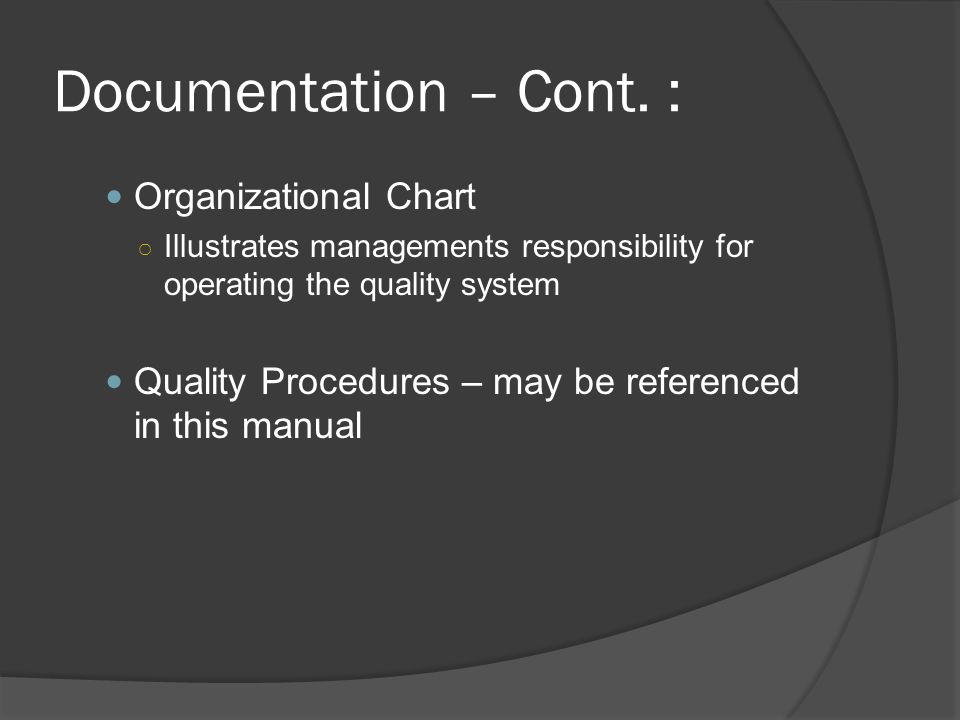 Documentation – Cont. : Organizational Chart