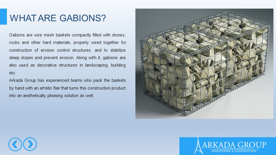 WHAT ARE GABIONS