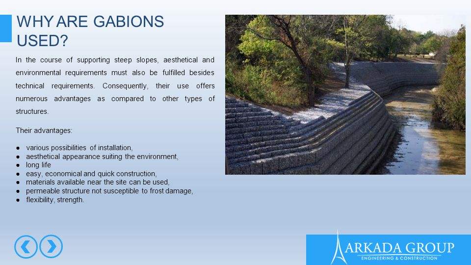 WHY ARE GABIONS USED