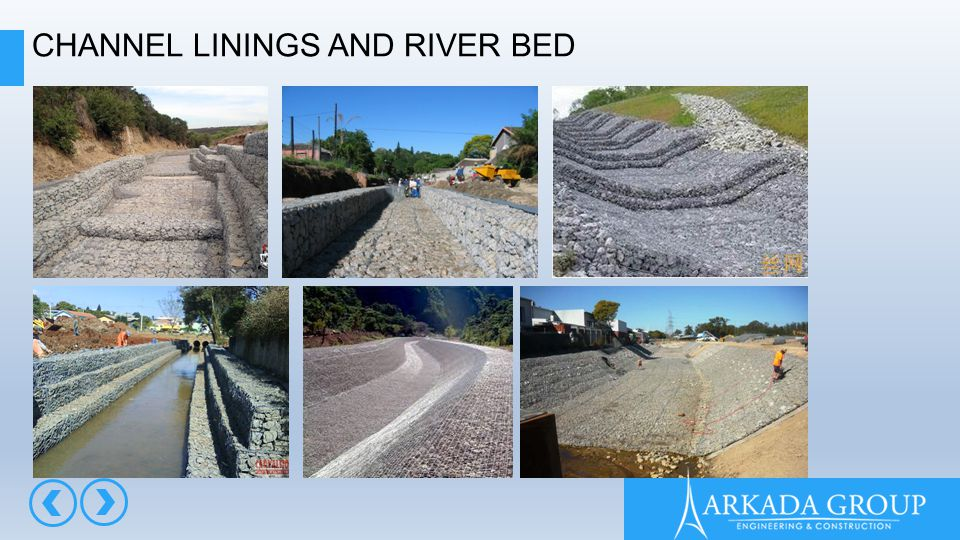 CHANNEL LININGS AND RIVER BED