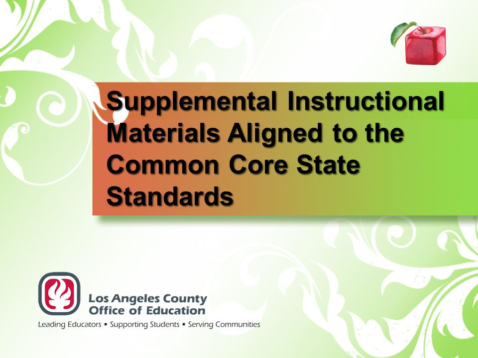 Supplemental Instructional Materials Aligned to the Common Core State Standards