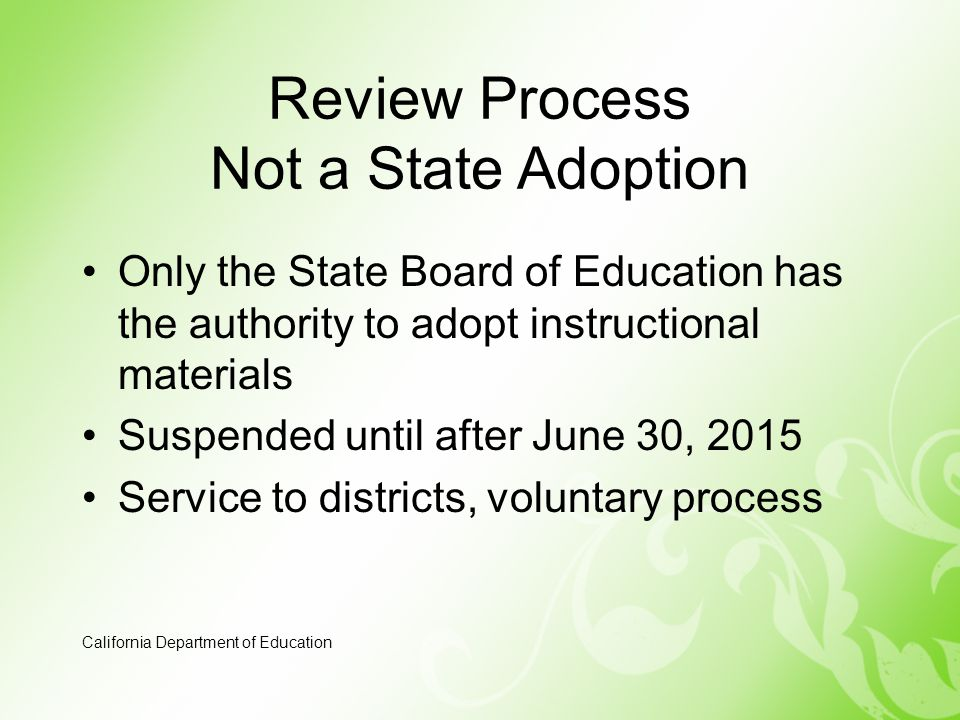 Review Process Not a State Adoption