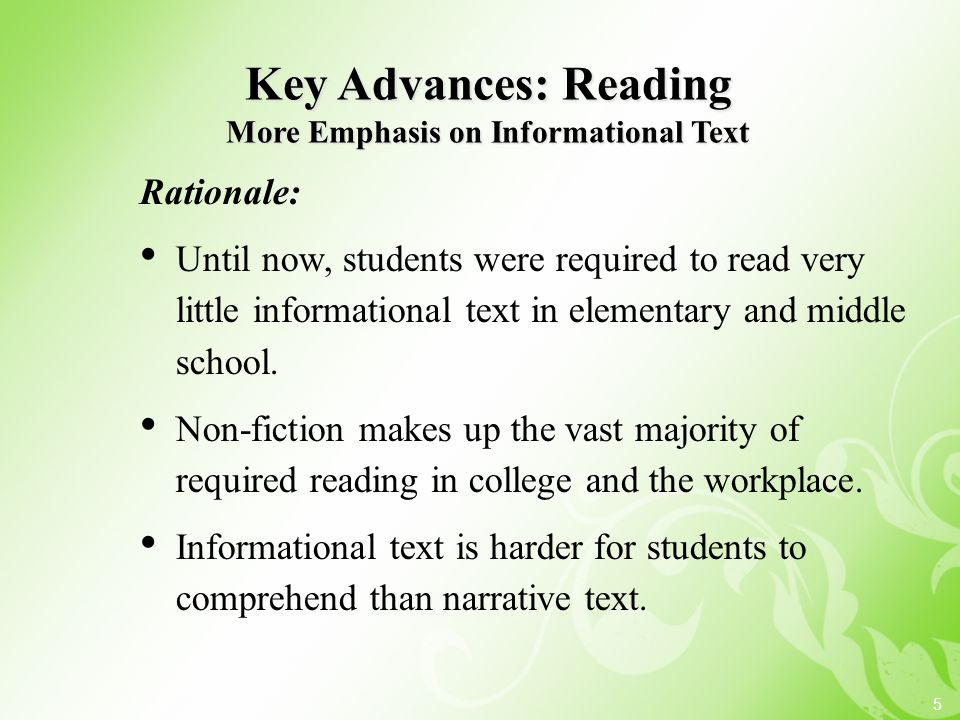 Key Advances: Reading More Emphasis on Informational Text