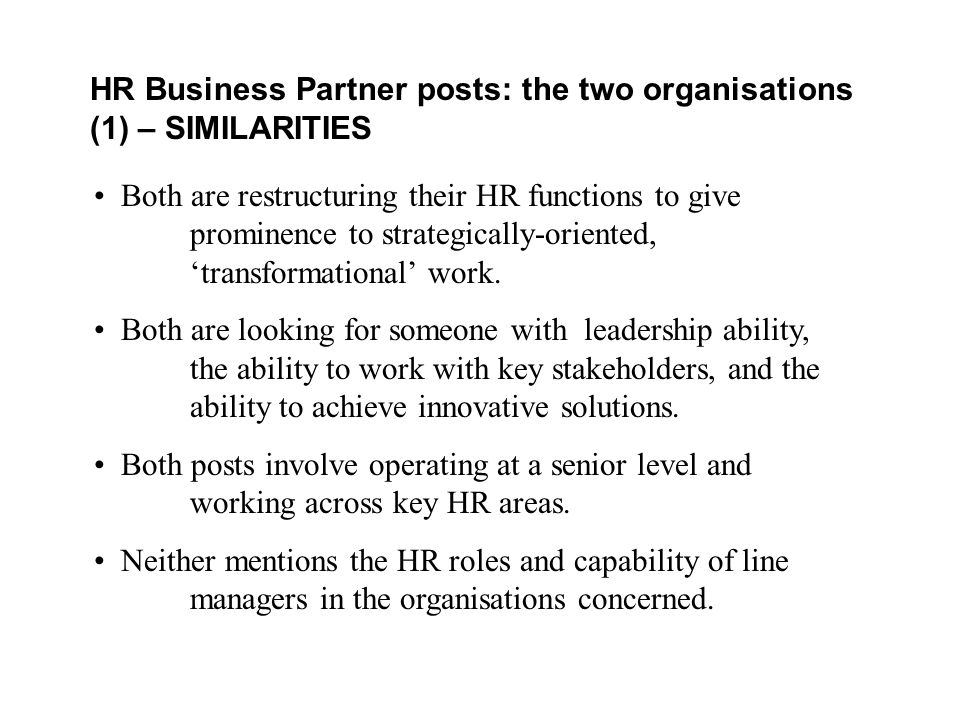HR Business Partner posts: the two organisations (1) – SIMILARITIES