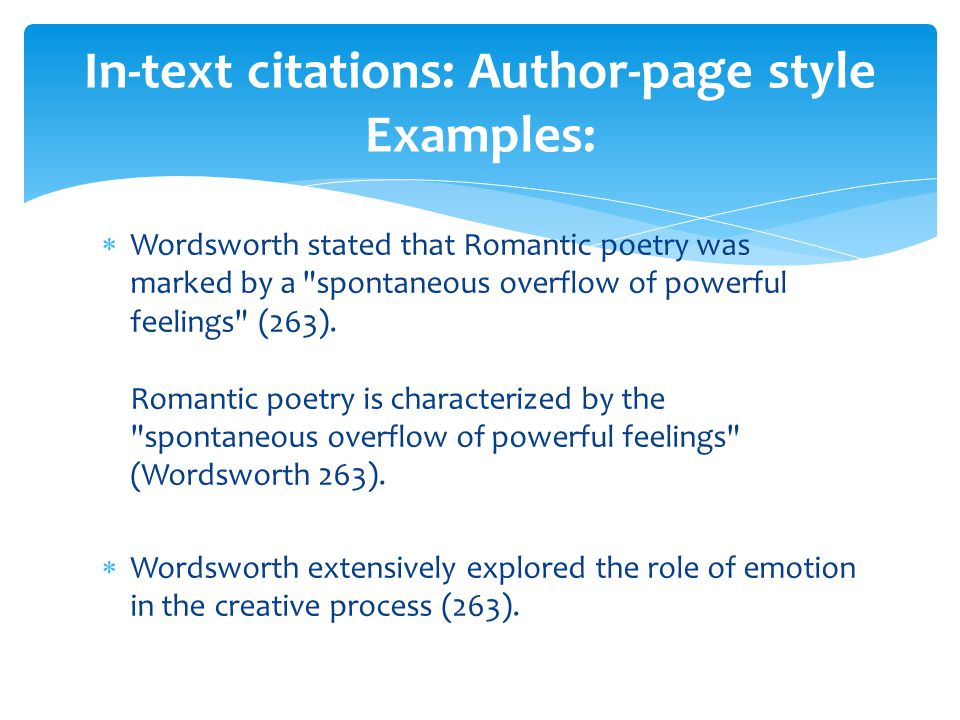 In-text citations: Author-page style Examples: