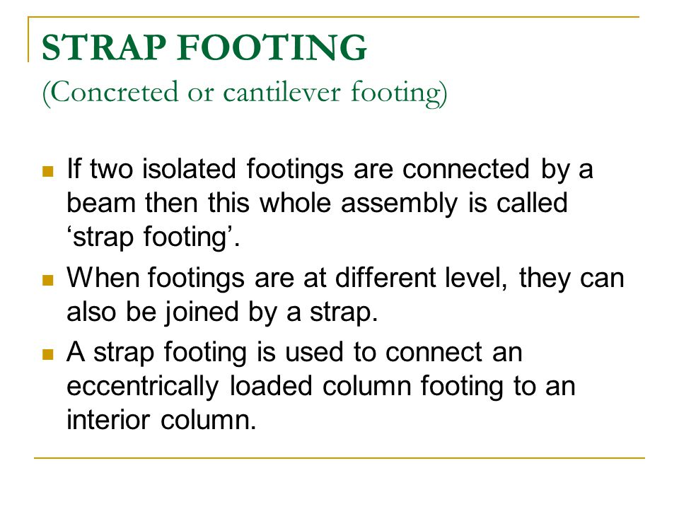 STRAP FOOTING (Concreted or cantilever footing)