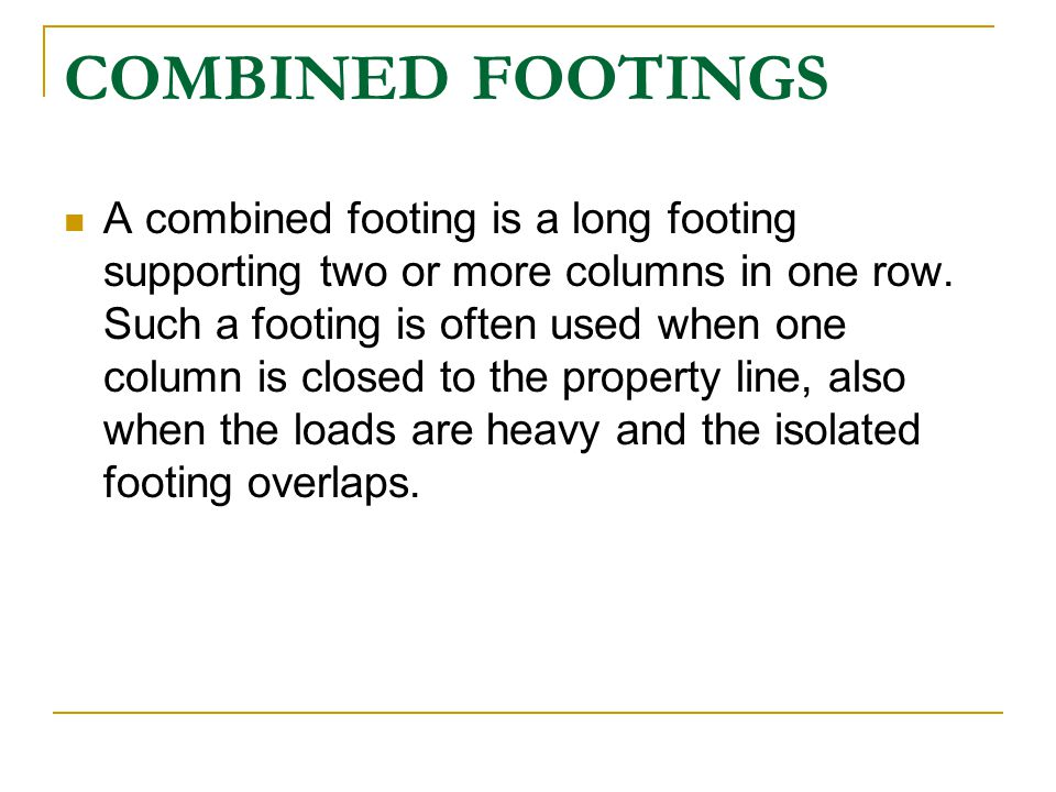 COMBINED FOOTINGS