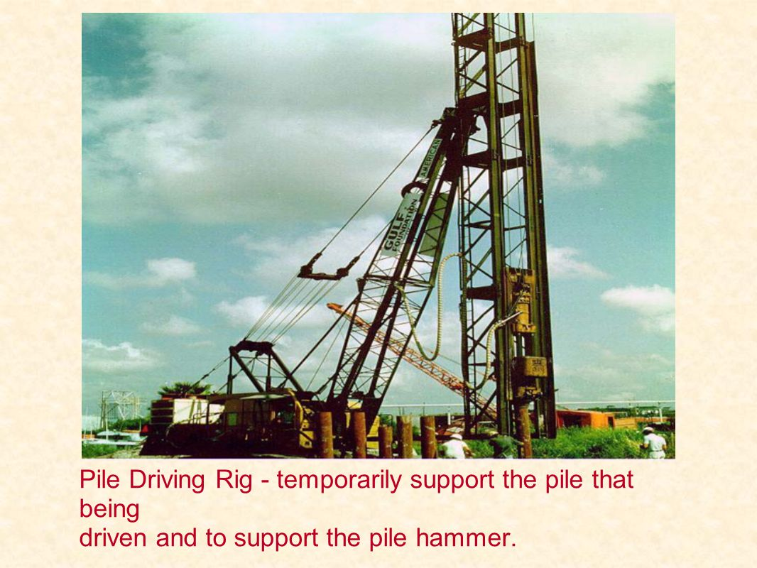 Pile Driving Rig - temporarily support the pile that being