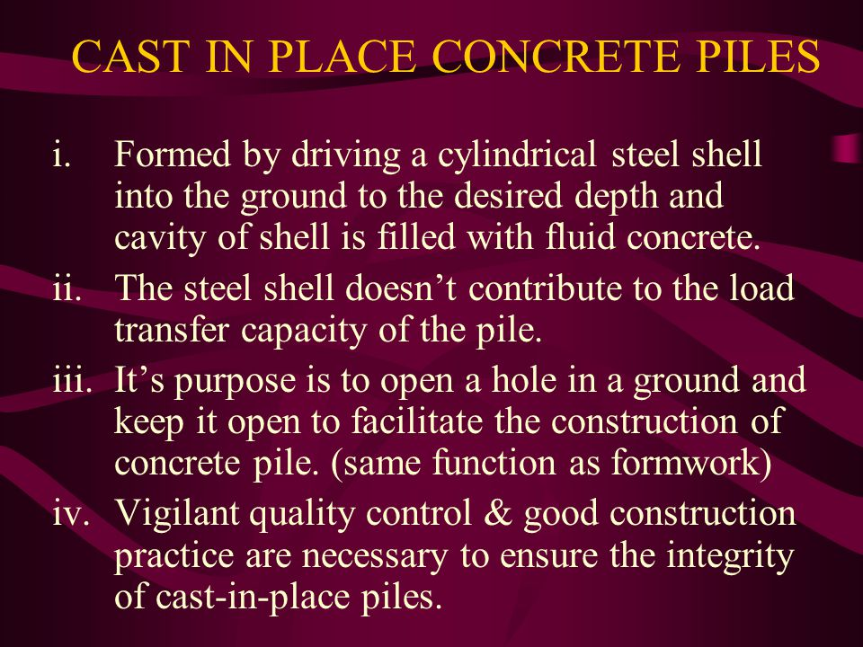 CAST IN PLACE CONCRETE PILES